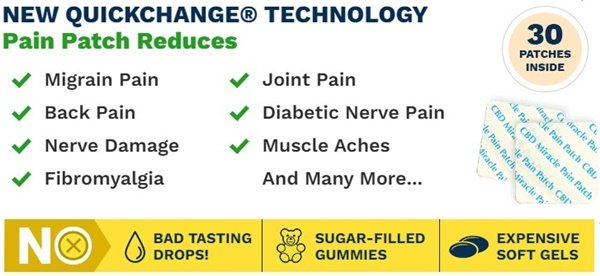 benefits of pain patches quickchange technology
