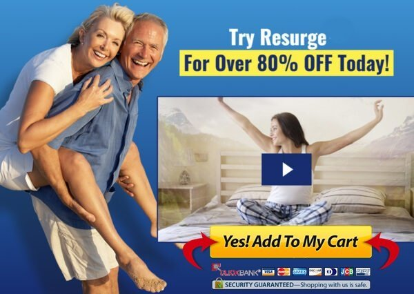 resurge benefits - happy sex life and peaceful sleep - now grab at 80 percent off - buy from official website usa